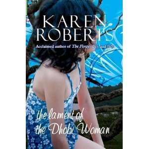 The Lament of the Dhobi Woman (9789558897188) Karen