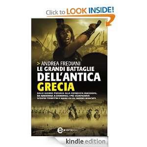Le grandi battaglie dellantica Grecia (Grandi tascabili contemporanei