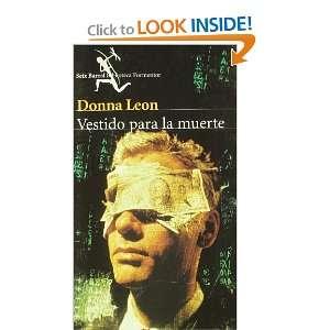 VESTIDO PARA LA MUERTE (9788432219474): DONNA LEON: Books