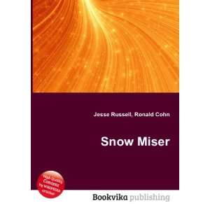 Snow Miser: Ronald Cohn Jesse Russell: Books