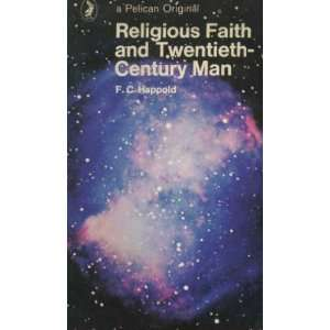 RELIGIOUS FAITH & TWENTIETH CENTURY MAN (9780232514902): F