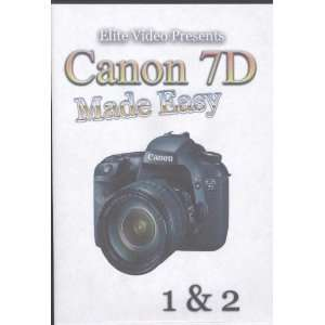 Canon 7D Made Easy by Elite Video (2 Disc Tutorial DVD set