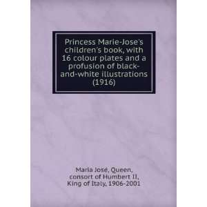 Princess Marie Joses childrens book, with 16 colour