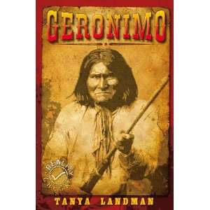 Geronimo (Reality Check) (9781842997536): Tanya Landman