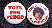 VOTE FOR PEDRO Badge Button Pin pair   freakin sweet