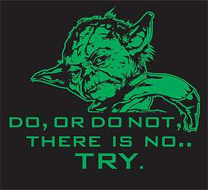 Star Wars Yoda do or do not t shirt