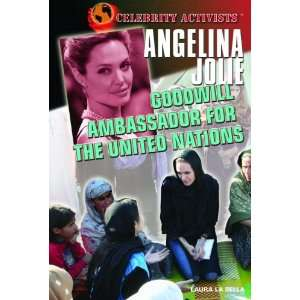 Angelina Jolie Goodwill Ambassador for the United Nations