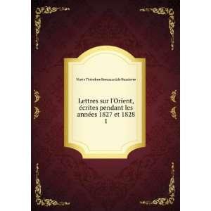 Lettres sur lOrient, écrites pendant les années