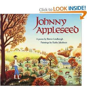 Johnny Appleseed (9780785723370): Reeve Lindbergh: Books