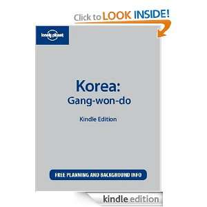 Lonely Planet Korea Gang won do Ray Bartlett  Kindle