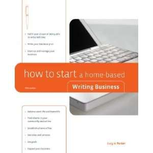 to Start a Home Based Writing Business [HT START A HOME BASED WRIT