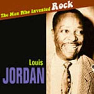 Man Who Invented Rock Louis Jordan Music