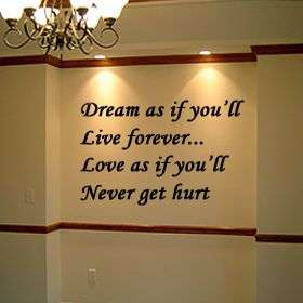 Wall Lettering Dream as if youll live forever Vinyl