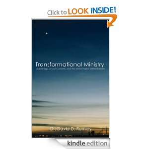 TRANSFORMATIONAL MINISTRY: LEADERSHIP, CHURCH GROWTH, AND THE SENIOR