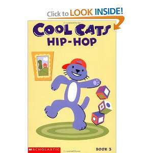 Cool cats hip hop (9780439485982) Josephine Page Books
