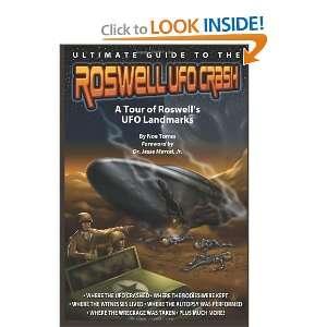 UFO Crash A Tour of Roswells UFO Landmarks [Paperback] Noe Torres