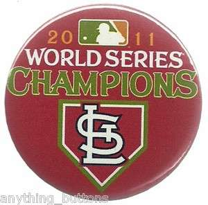 2011 World Series Champion St. Louis Cardinals MLB Baseball Button or