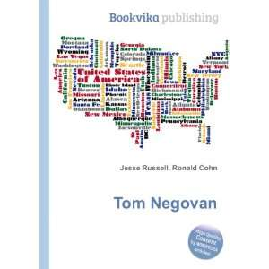 Tom Negovan: Ronald Cohn Jesse Russell: Books