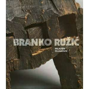 BRANKO RUZIC [ Croatian Language Edition ] Mladen Pejakovic Books