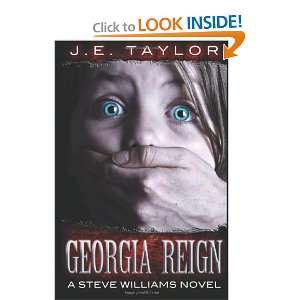 Georgia Reign (Steve Williams, Book 4) (9781466222311) J