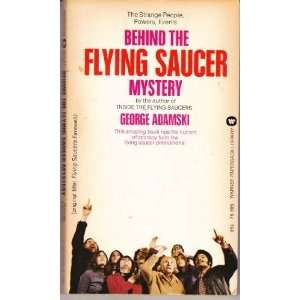 Behind the flying saucer mystery: George Adamski: Books