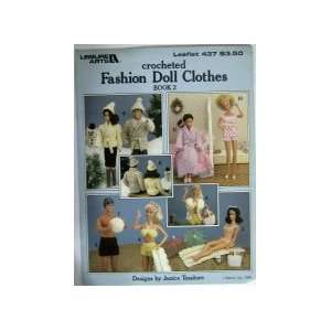 Crocheted Fashion Doll Clothes (Book 2) (Leisure Arts