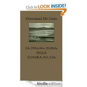 Felicia (Italian Edition) Giovanni De Caro  Kindle Store