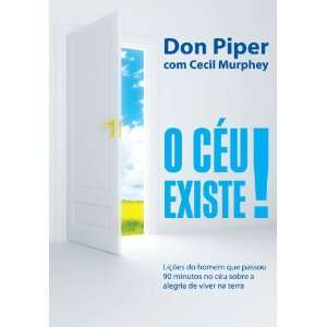 Portuguese Edition) (9788560303403): Don Piper, Cecil Murphey: Books