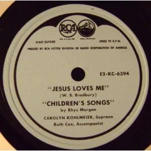 Kohlmeier & Ruth Coe : Jesus Loves Me/ Childrens Songs. 12 Music