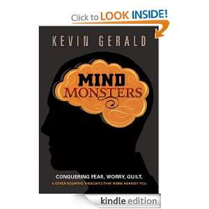 Mind Monsters: Conquering fear, worry, guilt and other negative