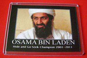 Osama Bin Laden Dead Hide Seek Terrorist Most Wanted Man 9/11 Fridge