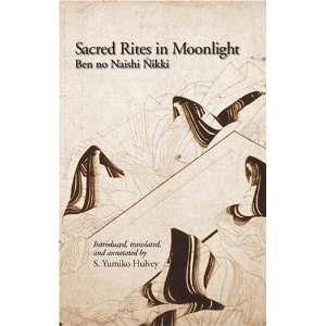 Sacred Rites in Moonlight Ben no Naishi Nikki (Cornell