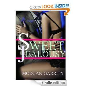 Sweet Jealousy (A BDSM Domination/Submission Romance) (EPISODE 1