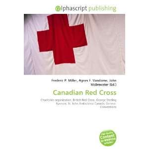 Canadian Red Cross (9786134188869): Books