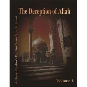 of Allah Volume 1 (study in depth of Islam, investigating Muhammad