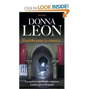 VESTIDO PARA LA MUERTE (9788432228384): Donna Leon: Books