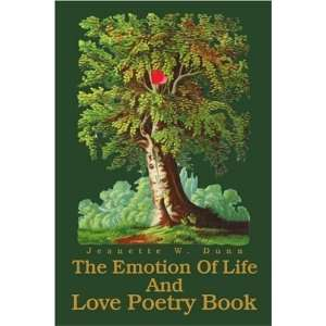 Of Life And Love Poetry Book (9780595264315): Jeanette Dunn: Books