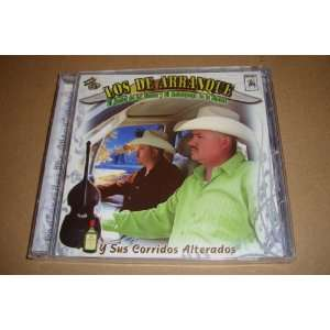 Alterados (Audio Cd 2011): Los De Arranque Y Sus Corridos alterados