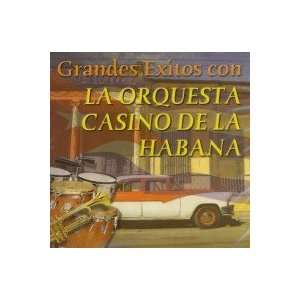 Grandes Exitos Con ORQUESTA CASINO DE LA HABANA Music