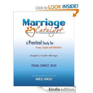 Marriage Catalyst: Marcel Sanchez, Daniel Bowden, Brenda Ulloa: