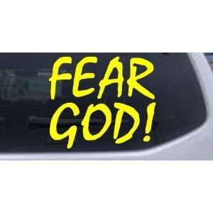 Fear God Christian Car Window Wall Laptop Decal Sticker    Yellow 3in