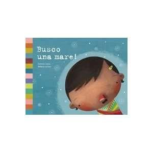Busco una mare! (9788424634339): Gemma Lienas: Books
