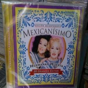 MEXICANISIMO EDICION BICENTENARIO HERMANAS HUERTA Music