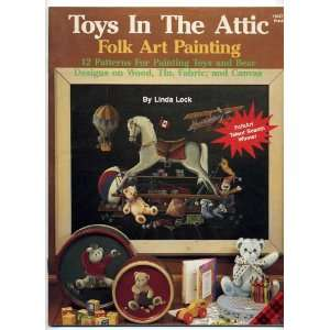 Attic Folk Art Painting 12 Patterns For Painting Toys and Bear Designs