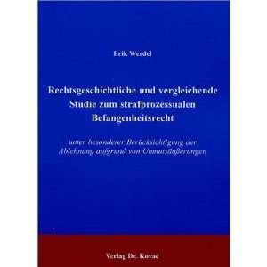 aufgrund von UnmutsäuÃ?erungen (9783830000112): Erik Werdel: Books