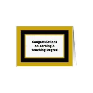 Teaching Degree Graduation Card Card