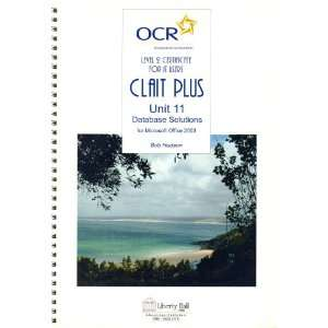 OCR Level 2 Certificate for IT Users (Clait Plus) Unit 11