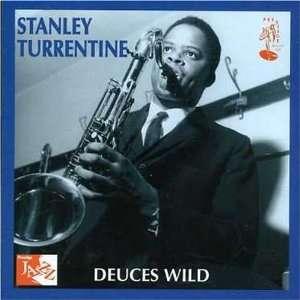 Deuces Wild: Stanley Turrentine: Music