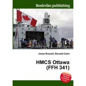HMCS Ottawa (FFH 341) Ronald Cohn Jesse Russell Books