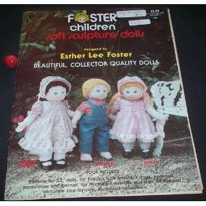 Children Soft Sculpture Dolls (volume 2) esther lee foster Books